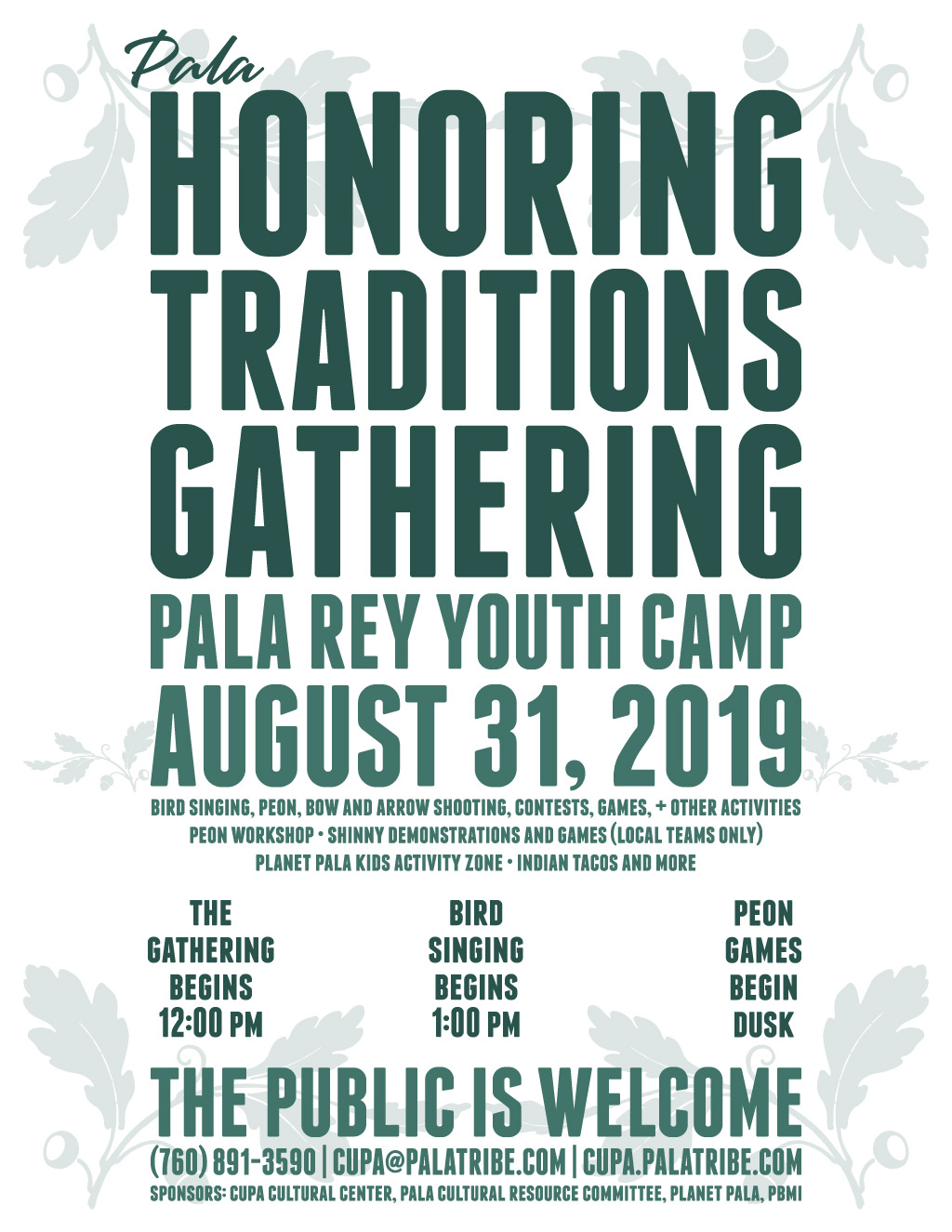 Pala Band California Cupa Cultural Center Event Honoring Traditions Gathering