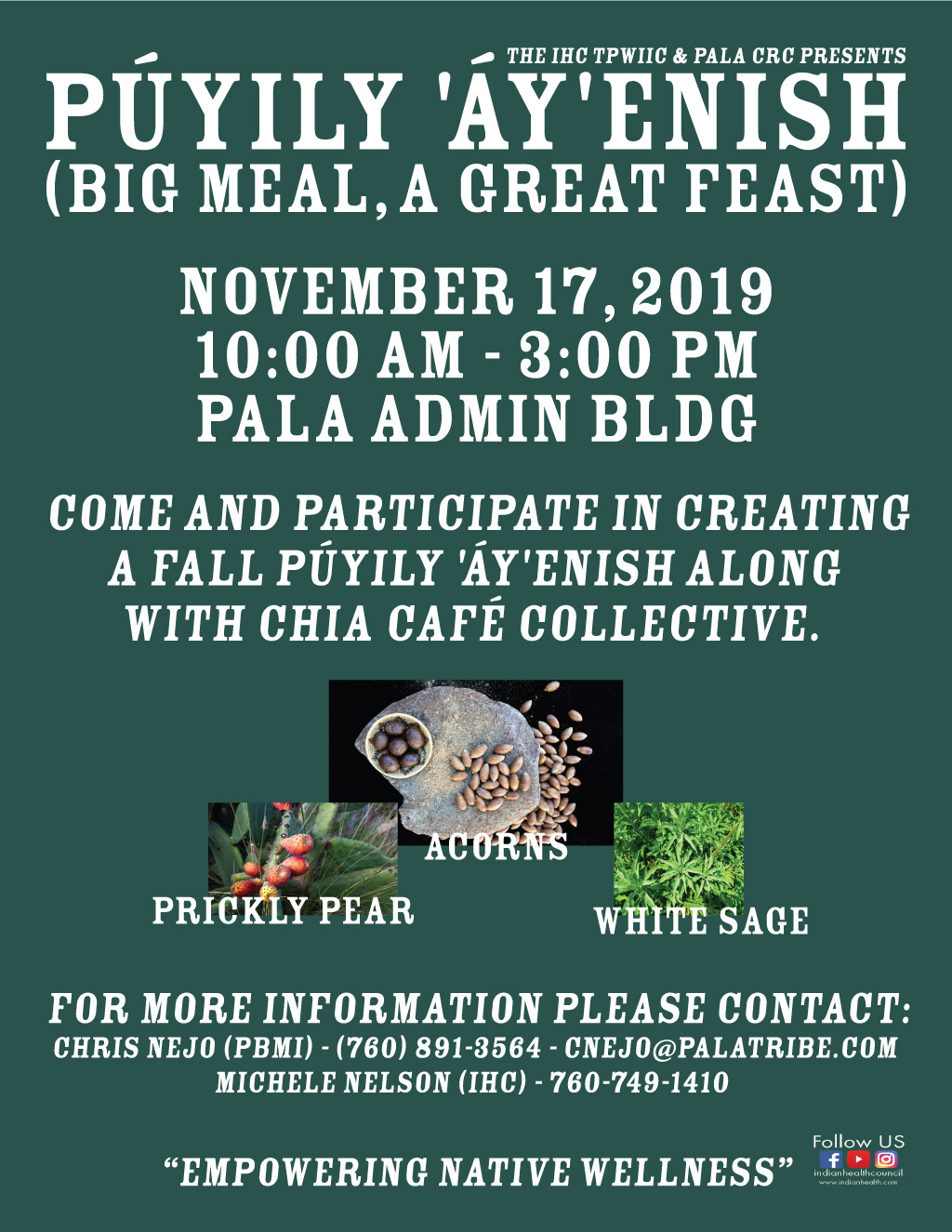Pala Band of Mission Indians Púyily 'Áy'enish Big Meal A Great Feast2019