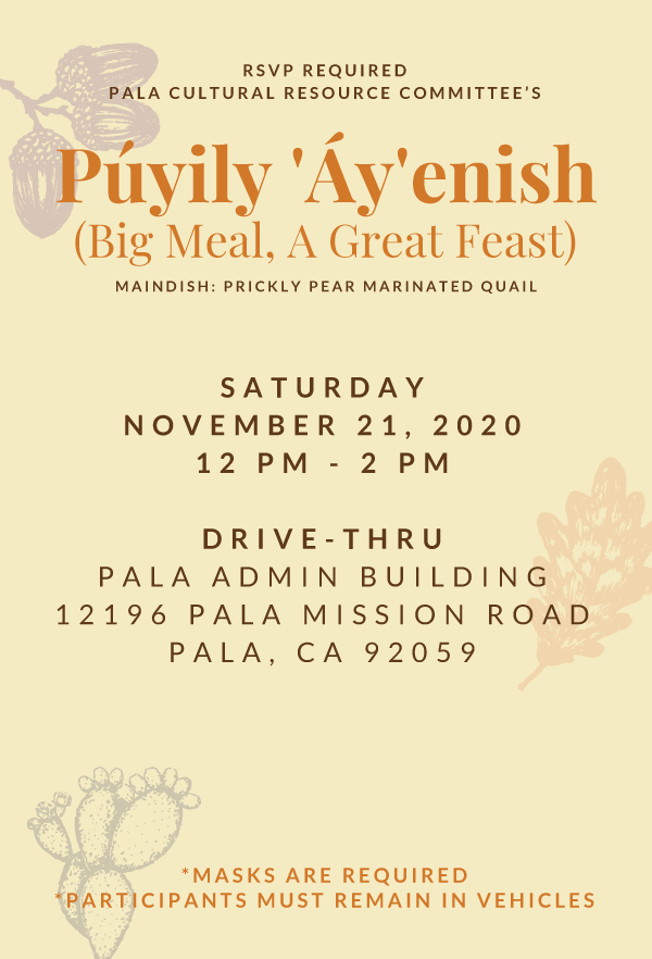 Pala Band of Mission Indians Indian Health Council California Púyily 'Áy'enish Big Meal A Great Feast 2020